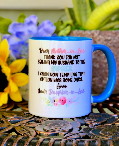 Dear Mother~in~Law 11oz Coffee Mug