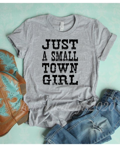 Just A Small Town Girl