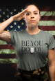 Be You, Do You, For You Tee