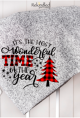 It's The Most Wonderful Time of The Year Blanket