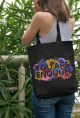 You Are Enough Tote